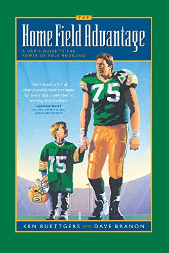 9780880707992: The Home Field Advantage: A Dad's Guide to the Power of Role Modeling