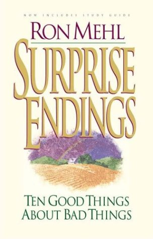 9780880708289: Surprise Endings: Ten Good Things about Bad Things