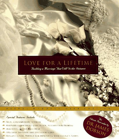 9780880708630: Love for a Lifetime: Building a Marriage That Will Go the Distance