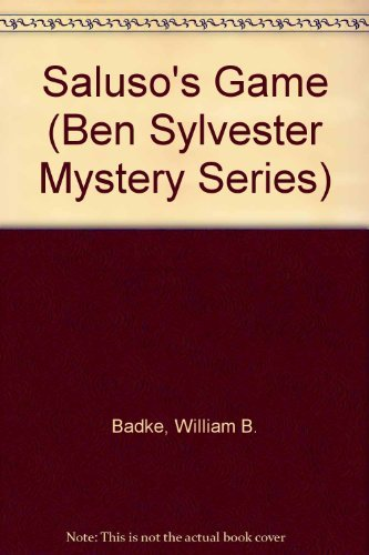 9780880708661: Saluso's Game: An Exotic Holiday Turns into a Stuggle for Survival (Ben Sylvester Mystery)