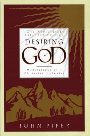 9780880708692: Desiring God: Meditations of a Christian Hedonist