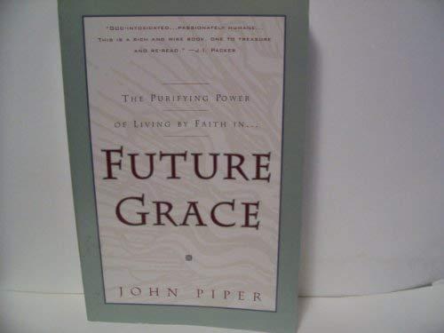 9780880708746: Future Grace