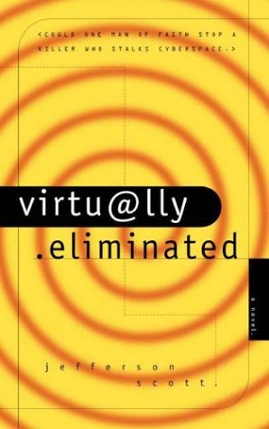 9780880708852: Virtually Eliminated (Ethan Hamilton Technothrillers Trilogy #1)