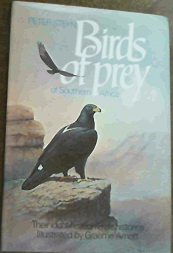 9780880720250: Birds of Prey of Southern Africa: Their Identification and Life Histories