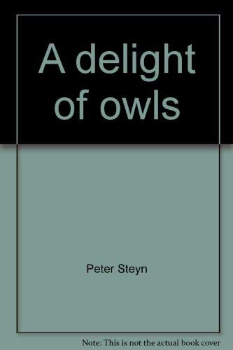 9780880720632: A delight of owls: African owls observed