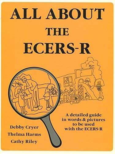 9780880766104: All about the ECERS-R A Detailed Guide in Words and Pictures to Be Used with the ECERS-R