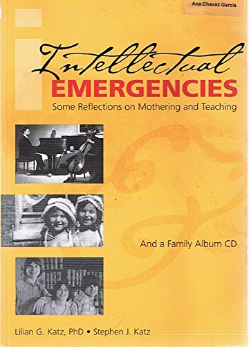 9780880766883: Intellectual Emergencies: Some Reflections on Mothering and Teaching