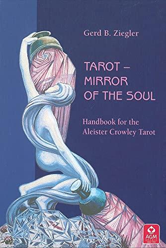 The Aleister Crowley Tarot Gift Set: Mirror: Ziegler, Gerd