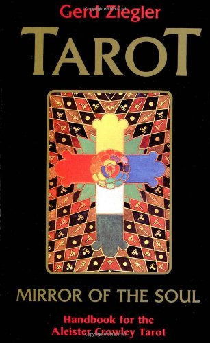 9780880793537: Tarot: Mirror of the Soul : Handbook for the Aleister Crowley Tarot