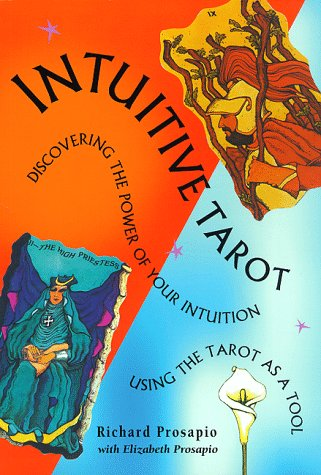 9780880794954: Intuitive Tarot: Discovering and Reinforcing the Power of Your Intuition : Using the Tarot As a Tool