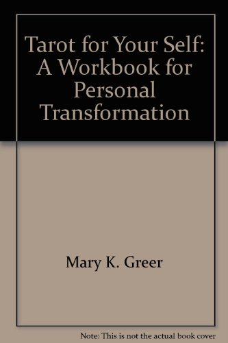 9780880797207: Tarot for Your Self: A Workbook for Personal Transformation