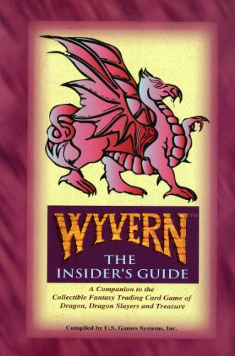 9780880797733: Wyvern: The Insider's Guide