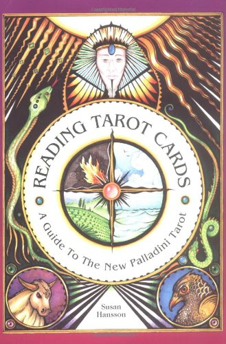 9780880799973: Reading Tarot Cards: A Guide to the New Palladini Tarot