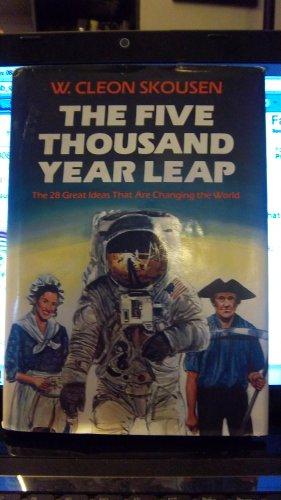 9780880800037: The Five Thousand Year Leap: Twenty-Eight Great Ideas That Are Changing the World