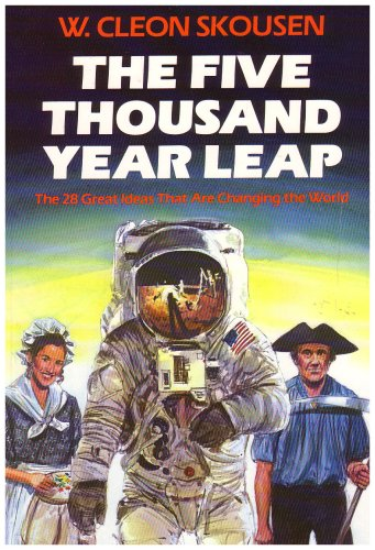 9780880800044: The Five Thousand Year Leap: Twenty-Eight Great Ideas That Are Changing the World