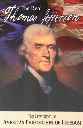 The Real Thomas Jefferson (American Classic Series): Andrew M. Allison