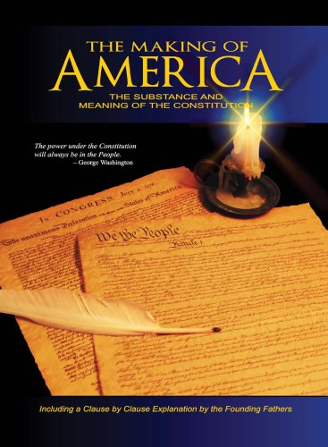 9780880800174: The Making of America: The Substance and Meaning of the Constitution