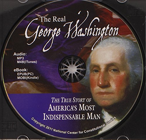 9780880801607: The Real George Washington (American Classic Series) [Audio & eBook]
