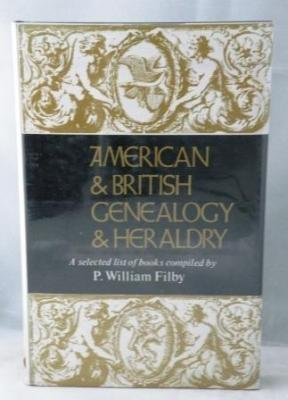 American & British Genealogy & Heraldry: A Selected List of Books