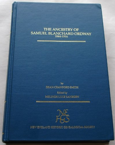 9780880820271: The Ancestry of Samuel Blanchard Ordway 1844-1916