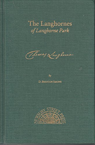 9780880820622: The Langhornes of Langhorne Park: Descendants of Thomas Langhorne (1633?-1687) of Co. Westmoreland, England, and Bucks County, Pennsylvania, Father of Sarah Langhorne, Wife of William
