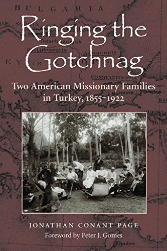 Ringing the Gotchnag. Two American Missionary Families: Page, Jonathan Conant