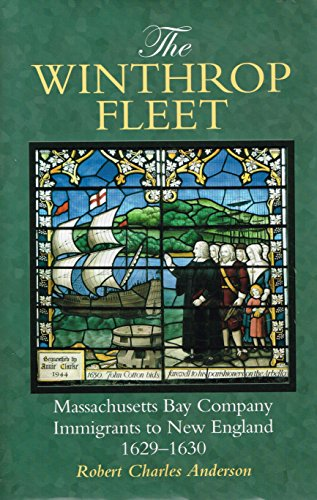 9780880822824: The Winthrop Fleet: Massachusetts Bay Company Immigrants to New England, 1629–1630