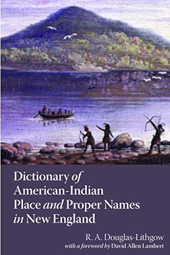 9780880822886: Dictionary of American-Indian Place and Proper Names in New England