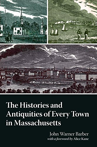 9780880823210: History and Antiquities of Every Town in Massachusetts