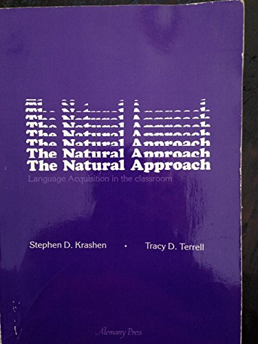 9780880840057: The Natural Approach: Language Acquisition in the Classroom (Language Teachin...