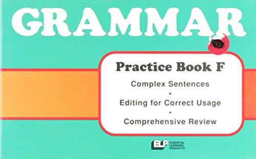 9780880851060: Grammar Practice Book F, Complex Sentences, Editing for Correct Usage, Comprehensive Review