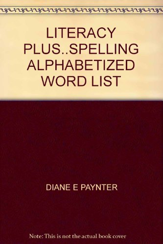 9780880851992: LITERACY PLUS..SPELLING ALPHABETIZED WORD LIST