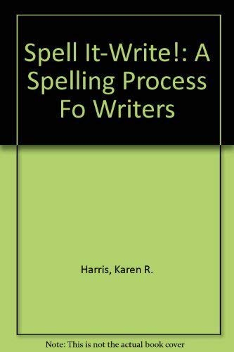 Spell It-Write!: A Spelling Process Fo Writers (0880853859) by Harris, Karen R.; Graham, Steve; Zutell, Jerry; Gentry, J. Richard
