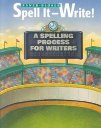 Spell It-Write!: A Spelling Process for Writers (9780880853873) by Harris, Karen R.; Graham, Steve; Zutell, Jerry; Gentry, J. Richard