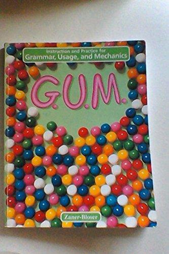 9780880858090: G.U.M.: Level C Instruction and Practice for Grammar Usage & Mechanics