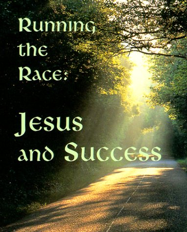 9780880881289: Running the Race: Jesus and Success with Other (Charming Petites Ser)