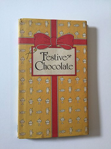 Festive Chocolate: Rose, Peter G.