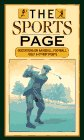 The Sports Page: Quotations on Baseball, Football, Golf and Other Sports: Beilenson, Peter