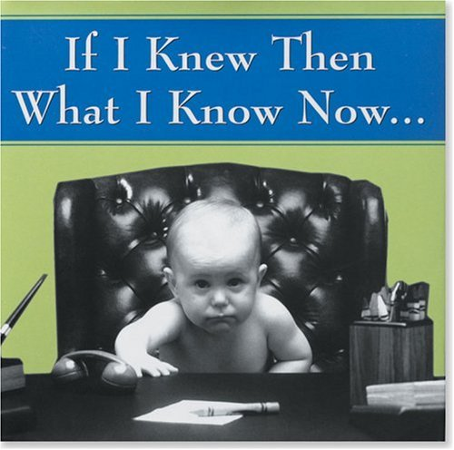 9780880883245: If I Knew Then What I Know Now... (Keepsakes)