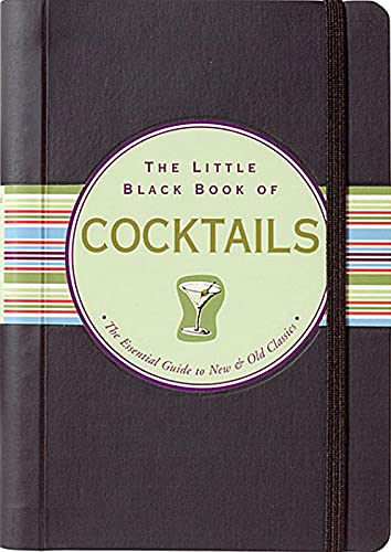 9780880883603: The Little Black Book of Cocktails: The Essential Guide to New & Old Classics