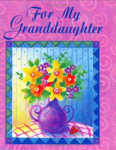 For My Granddaughter with Bookmark (Charming Petites Series): Kaufman, Lois L.
