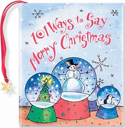 9780880883955: 101 Ways to Say Merry Christmas (Mini Book, Christmas, Holiday) (Charming Petites)