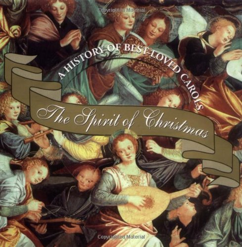 9780880884143: The Spirit of Christmas: A History of Our Best-Loved Carols (Booknotes)