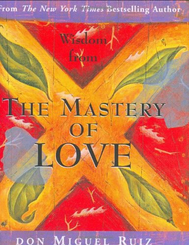 9780880884259: Wisdom from the Mastery of Love (Charming Petites Series)