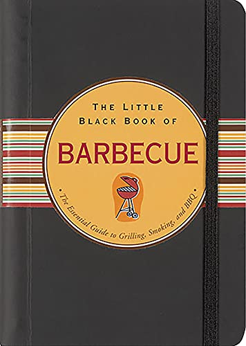 9780880884891: The Little Black Book of Barbecue: The Essential Guide To Grilling, Smoking, and BBQ (Little Black Books)