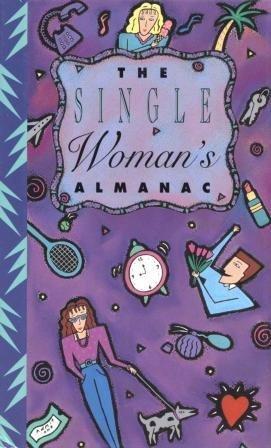 9780880885027: The Single Woman's Almanac