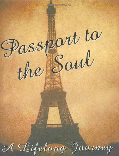 Passport to the Soul (Mini Book) (Lifelong Journey): Conry, Beth Mende