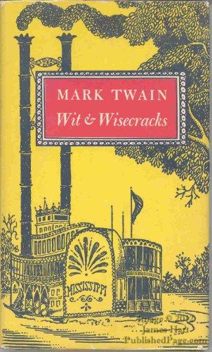 9780880885461: Mark Twain: Wit and Wisecracks