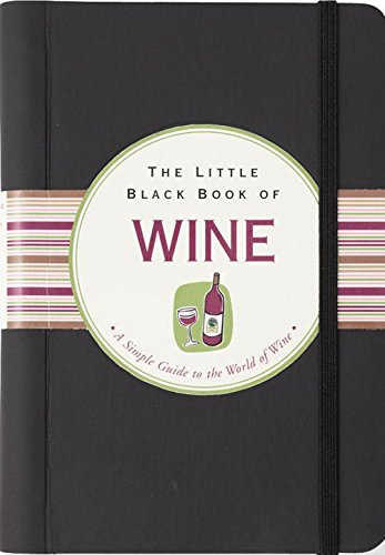 9780880885720: The Little Black Book Of Wine: A Simple Guide To The World of Wine (Little Black Book Series)