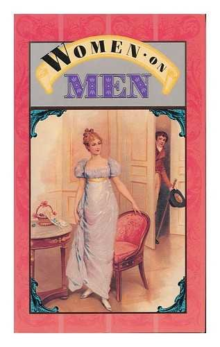 Women on Men: Views on the Opposite Sex (0880885858) by Kaufman, Lois L.